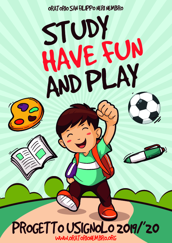 Study, Have fun and Play